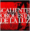 オルケスタ・デ・ラ・ルス「CALIENTE」